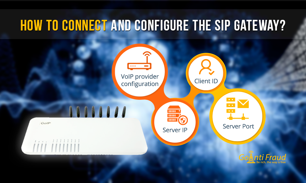 How to connect and configure the SIP gateway?