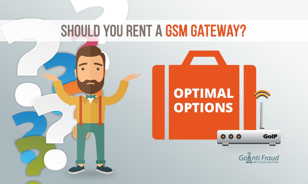 Should You Rent a GSM gateway?